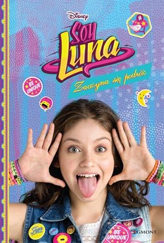 Soy Luna. Zaczyna się podróż