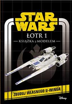Star Wars. Łotr 1. Książka z modelem