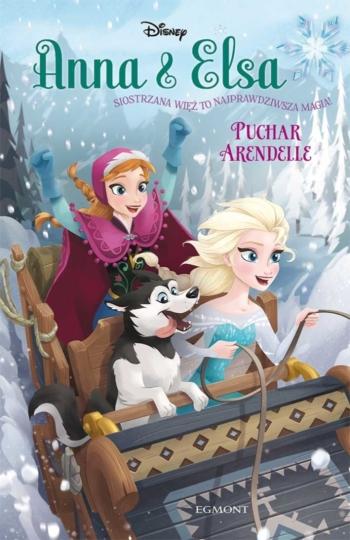 Anna i Elsa. Puchar Arendelle