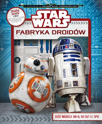 Star Wars. Fabryka droidów