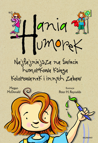 Hania Humorek. Najfajniejsza na świecie…