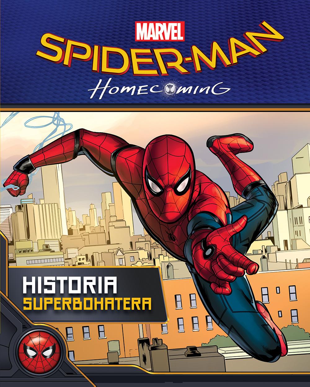 Spider-Man: Homecoming. Historia superbohatera